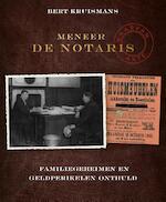Mijnheer notaris - Bert Kruismans (ISBN 9789461310224)