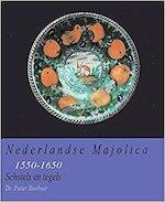 Nederlandse Majolica 1550 - 1650 - Pieter Biesboer (ISBN 9789090111285)