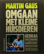 Omgaan met kleine huisdieren - Martin Gaus (ISBN 9789010060785)