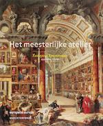 Het meesterlijke atelier - Roland Recht (ISBN 9789061537861)