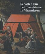 Schatten van het manierisme in Vlaanderen