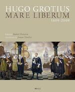 Hugo Grotius Mare Liberum 1609-2009 - Hugo Grotius (ISBN 9789004177017)