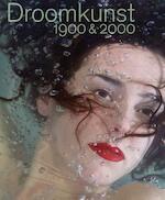 Droomkunst 1900&2000