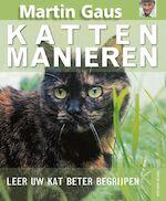 Kattenmanieren - Martin Gaus (ISBN 9789052105598)