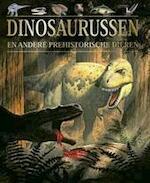 Dinosaurussen en andere prehistorische dieren - John Malam, Steve Parker, James Pickering, Rob de Ridder (ISBN 9781405413152)
