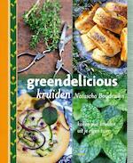Greendelicious kruiden - Natascha Boudewijn (ISBN 9789023015642)