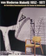 Van moderne makelij 1952-1977 - F. Flore (ISBN 9789080705319)