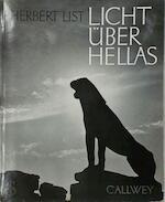 Licht über Hellas. Eine Symphonie in Bildern
