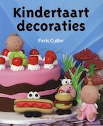 Kindertaartdecoraties - Paris Cutler (ISBN 9789048307197)
