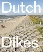 Dutch dikes - Eric-Jan Pleijster (ISBN 9789462082151)