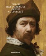 Dutch Selfportraits from the Golden Age - Ariane van Suchtelen (ISBN 9789462620568)