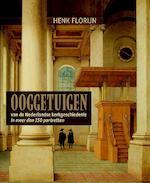 Ooggetuigen van de Nederlandse kerkgeschiedenis - Henk Florijn (ISBN 9789401909143)