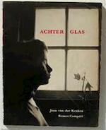 Achter Glas. J. van der Keuken, foto's - Johan van der Keuken, Remco Campert