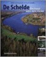 De Schelde - Mark van Strydonck, Guy de Mulder (ISBN 9789058260598)