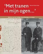 Met tranen in mijn oogen - Dita van Wieren-Maan (ISBN 9789059972360)