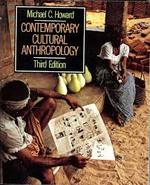 Contemporary Cultural Anthropology - Michael C. Howard (ISBN 9780673399090)