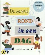 De wereld rond in een dag - Laura Hall (ISBN 9789059089259)