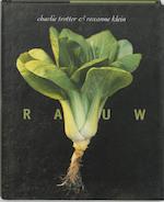 Rauw - Charlie Trotter, Roxanne Klein (ISBN 9789045300078)