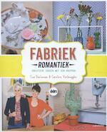 Fabriek romantiek - Eva Daeleman, Caroline Verbrugghe, Bart Verbeelen, Nico Van de Velde, Koen Vanderweyden (ISBN 9789401405195)