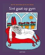 Sint gaat op gym - Bette Westera (ISBN 9789025754457)
