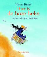Hier is de boze heks - Hanna Kraan (ISBN 9789056377144)