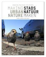 Stadsnatuur maken ; Making Urban Nature - Jacques Vink (ISBN 9789462083325)