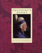 Prospero's books - Peter Greenaway, William Shakespeare (ISBN 9780701137595)