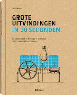 Grote uitvindingen in 30 seconden - David Boyle (ISBN 9789463590075)