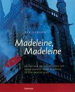 Madeleine, Madeleine