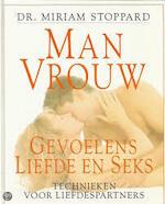Man, vrouw, gevoelens, liefde en seks - Miriam Stoppard, Amy Carroll, Gerard Grasman (ISBN 9789021002668)