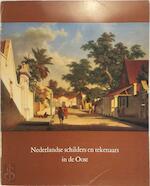 Nederlandse schilders en tekenaars in de Oost - J. Terwen-De Loos