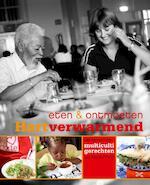 Hartverwarmend / eten en ontmoeten - Unknown (ISBN 9789057674112)