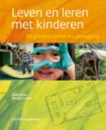 Leven en leren met kinderen - Deb Curtis, Margie Carter (ISBN 9789035232303)