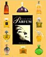 Alles over parfum - Fabienne Pavia (ISBN 9789039602959)