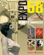 Expo 58, de grote ommekeer - France Debray (ISBN 9789089310101)