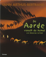 De Aarde vanuit de hemel aan kinderen verteld - Yann Arthus-bertrand, Hubert Comte, David Giraudon (ISBN 9789020949803)