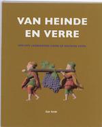 Van heinde en verre - C. Smit, Cor Smit (ISBN 9789059970700)