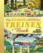 Het Gouden Treinenboek - Gertrude Crampton, Peter Smit, Sharon Holaves, Margaret Wise Brown, Marian Potter, José Maria Gutierrez