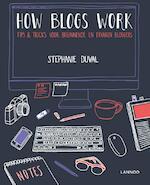 How blogs work - Stephanie Duval (ISBN 9789401420402)