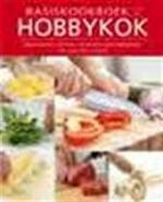 Basiskookboek voor de hobbykok. - Unknown (ISBN 9789086223497)