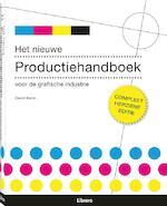 Het nieuwe produktiehandboek voor de grafische industrie - David Bann (ISBN 9789057648618)
