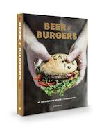 Beer & Burgers - Jilles D'Hulster, Sofie Vanrafelghem, Annelies Geneyn (ISBN 9789492677211)