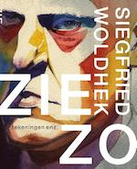 Siegfried Woldhek - Carel Peeters, Kees van Kooten, Peter Vandermeersch, Jean-Pierre Geelen, Eddy de Jongh (ISBN 9789462621558)
