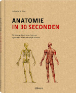 Anatomie in 30 seconden - Gabrielle M. Finn (ISBN 9789089987709)