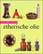 Handboek voor etherische olie - Jennie Harding, Titia van Schaik, Elke Doelman (ISBN 9781405428798)