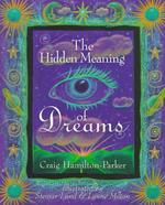 The Hidden Meaning of Dreams