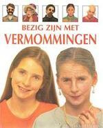 Bezig zijn met vermommingen - Vivien Kelly, Fiona Watt, Kevin Lyle, Ray Moller, Willeke Barens (ISBN 9789025296353)