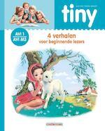 Tiny- 4 verhalen voor beginnende lezers AVI 1 - M3