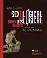 Sexologica and other less logical stories - Johan J. Mattelaer (ISBN 9789058269324)