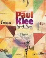 Paul Klee for Children - Silke Vry (ISBN 9783791370774)